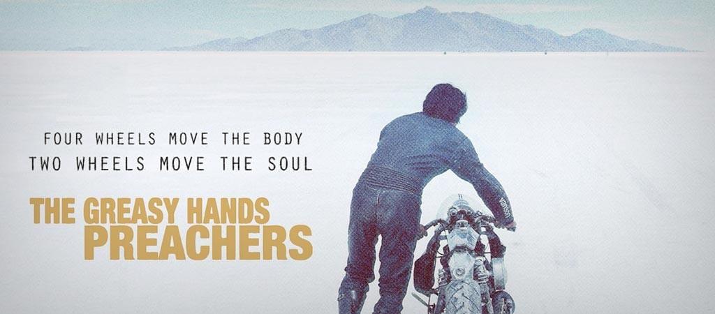 The Greasy Hands Preachers Movie Cruizador Blitz Motorcycles Roland Sands Deus Ex Machina Custom Motorcycle Documentary El Solitario