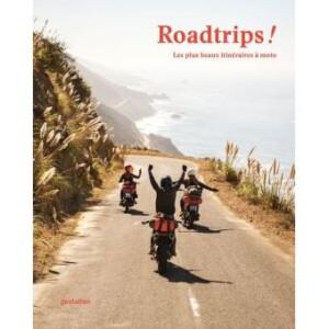 ROADTRIPS ! LES PLUS BEAUX ITINÉRAIRES À MOTO, Cruizador
