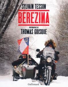 Sylvain Tesson, Berezina, Cruizador
