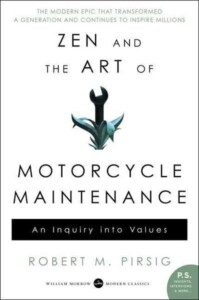 Zen and the Art of Motorcycle Maintenance: An Inquiry into Values, Robert Maynard Pirsig, Cruizador